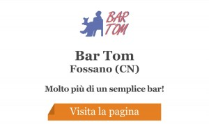 Bar Tom - Fossano (CN)