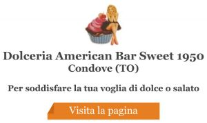 Dolceria American Bar Sweet 1950 - Condove (TO)