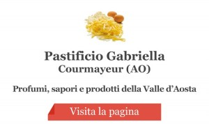 Pastificio Gabriella - Courmayeur (AO)