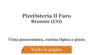 PizzOsteria Il Faro - Brunate (CO)